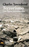 TERRORISMO: UNA BREVE INTRODUCCION di TOWNSHEND, CHARLES