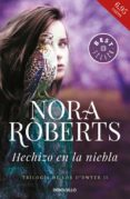 HECHIZO EN LA NIEBLA (TRILOGÍA DE LOS O DWYER 2) de ROBERTS, NORA