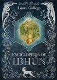 ENCICLOPEDIA DE IDHUN di GALLEGO GARCIA, LAURA