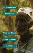 EL TESTAMENTO DEL CHACAL: VIAJE POR YIBUTI di IZAGIRRE, ANDER