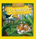 DESCUBRIR EL MUNDO: LA SELVA di VV.AA.