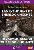 LAS AVENTURAS DE SHERLOCK HOLMES/ THE ADVENTURES OF SHERLOCK HOLMES di DOYLE, ARTHUR CONAN