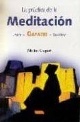 LA PRACTICA DE LA MEDITACION: JYOTI, GAYATRI, SO-HAM di COQUET, MICHEL