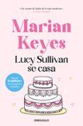LUCY SULLIVAN SE CASA de KEYES, MARIAN