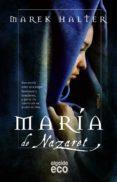 MARIA DE NAZARET di HALTER, MAREK