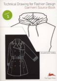 TECHNICAL DRAWING FOR FASHION DESIGN 2 di VV.AA.
