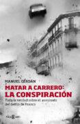 MATAR A CARRERO: LA CONSPIRACION di CERDAN, MANUEL