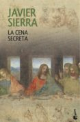 LA CENA SECRETA de SIERRA, JAVIER