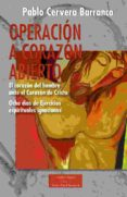 OPERACION A CORAZON ABIERTO di CERVERA BARRANCO, PABLO