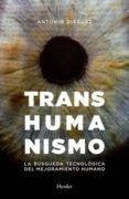 TRANSHUMANISMO di DIEGUEZ, ANTONIO