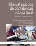 MANUAL PRACTICO DE CONTABILIDAD PUBLICA LOCAL (ADAPTADO A LA INSTRUCCION DE 2013) di VV.AA.