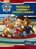 ¡PATRULLA CANINA, AL CENTRO DE MANDO! (PAW PATROL. ACTIVIDADES) di VV.AA.