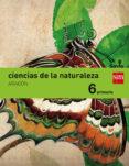 CIENCIAS DE LA NATURALEZA ARAGÓN INTEGRADO SAVIA-15 6º EDUCACION PRIMARIA di VV.AA.