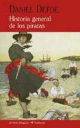 HISTORIA GENERAL DE LOS PIRATAS di DEFOE, DANIEL