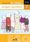 Lengua Castellana 2º Eso (cuadernos De Verano ) - Almadraba. Hermes Editora General S.a.