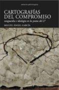 CARTOGRAFIAS DEL COMPROMISO di GARCIA, MIGUEL ANGEL