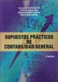 SUPUESTOS PRÁCTICOS DE CONTABILIDAD GENERAL 2ª EDICIÓN di ALONSO CARRILLO, INMACULADA