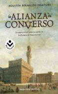 LA ALIANZA DEL CONVERSO de BERNALDO PALACHI, AGUSTIN
