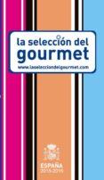 LA SELECCION DEL GOURMET 2015-2016 di VV.AA.