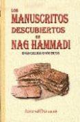 LOS MANUSCRITOS DESCUBIERTOS EN NAG HAMMADI: EVANGELIOS GNOSTICOS di VV.AA.