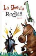 LA GUERRA PERDIDA di COMOTTO, A.