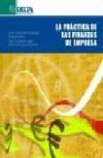 LA PRACTICA DE LAS FINANZAS DE EMPRESA di VV.AA.
