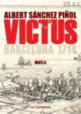 VICTUS (3ª ED.) di SANCHEZ PIÑOL, ALBERT