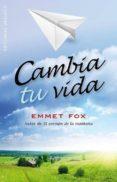 CAMBIA TU VIDA de FOX, EMMET
