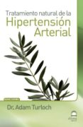 Hipertension Arterial. Tratamiento Natural