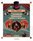 9788416605330 - Calders Pere: El Sombrero Prodigioso Y La Barraca De Los Montruos - Libro
