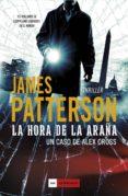 LA HORA DE LA ARAÑA di PATTERSON, JAMES