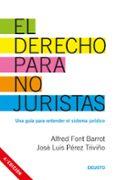 DERECHO PARA NO JURISTAS di FONT BARROT, ALFRED  PEREZ TRIVIÑO, JOSE LUIS