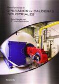 Manual Practico Del Operador De Calderas Industriales (2ª Ed.)