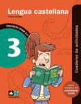 LENGUA CASTELLANA 3º EDUCACION PRIMARIA CUADERNO ACTIVIDADES TRAM 2.0 di VV.AA.