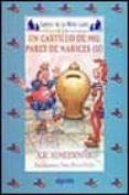 UN CASTILLO DE MIL PARES DE NARICES II di RODRIGUEZ ALMODOVAR, ANTONIO