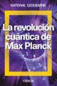 LA REVOLUCION CUANTICA DE MAX PLANCK di VV.AA.