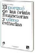 EL PORQUE DE LAS CRISIS FINANCIERAS Y COMO EVITARLAS di LORDON, FREDERIC