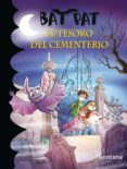 BAT PAT 1: EL TESORO DEL CEMENTERIO di VV.AA.