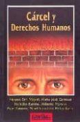 CARCEL Y DERECHOS HUMANOS di SAN MIGUEL, NEKANE