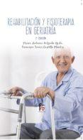 REHABILITACION Y FISIOTERAPIA GERIATRICA (3ª ED.) di DELGADO OJEDA, MARIA ANTONIA