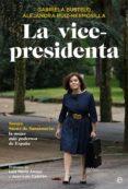 9788491640530 - Bustelo Tortella Gabriela: La Vicepresidenta - Libro