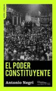 EL PODER CONSTITUYENTE: ENSAYO SOBRE LAS ALTERNATIVAS DE LA MODERNIDAD di NEGRI, ANTONIO