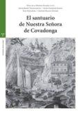 EL SANTUARIO DE NUESTRA SEÑORA DE COVADONGA di VV.AA.