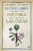 EL GRAN LIBRO DE LA HISTORIA DE LAS COSAS de CELDRAN GOMARIZ, PANCRACIO