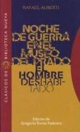 NOCHE DE GUERRA EN EL MUSEO DEL PRADO; EL HOMBRE DESHABITADO de ALBERTI, RAFAEL