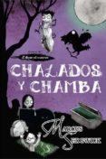 CHALADOS Y CHAMBA de SEDGWICK, MARCUS