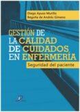GESTION DE LA CALIDAD DE CUIDADOS EN ENFERMERIA di VV.AA.
