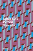 EL HACEDOR de BORGES, JORGE LUIS