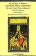 LA JREFIYYE PALESTINA: LITERATURA, MUJER Y MARAVILLA. EL CUENTO MARAVILLOSO PALESTINO DE TRADICION ORAL di RABADAN CARRASCOSA, MONTSERRAT