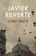 LORD PACO de REVERTE, JAVIER